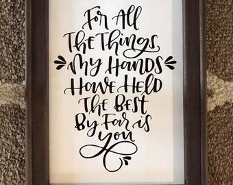 Of All The Things My Hands Have Held Framed Canvas Wall Hanging