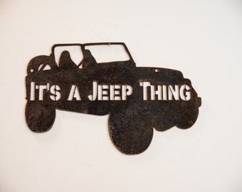 Its a Jeep Thing Sign - Wall Art - Rustic Finish