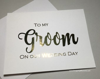 To My Groom On Our Wedding Day Card - Gold Foil Card for Groom - Gold Foil Wedding Day Card - Husband and Wife Cards - Wedding DM137