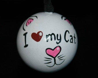 Love My Cat Ornament - Hand Painted- Personalized - Solid Wood