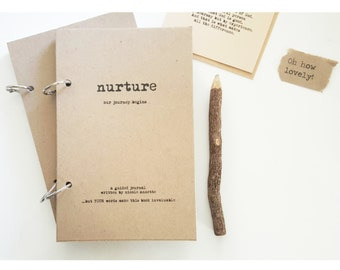 ON SALE-NURTURE-A Guided Pregnancy/New Baby Journal-50 Unique Prompts/Take Action Series by Journal Junky Baby Shower Gift