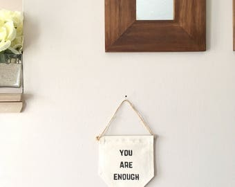 Canvas Banner You Are Enough Canvas Quote Banner Inspiring Wall Quote Positive Affirmations Daughter Gift Ideas Encouragement Gift