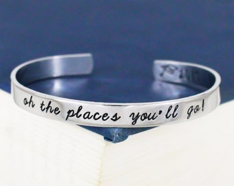 Oh The Places You'll Go! Cuff Bracelet - Graduation Gift - Class of 2018