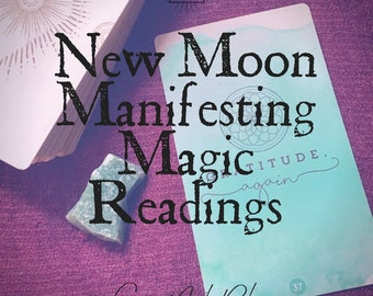 New Moon Manifesting Magic Reading