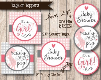 Instant Download Ready to Pop Tags . Printable It's a Girl Baby Shower Favor Tags or Toppers