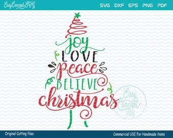 Joy Love Peace Believe Christmas SVG, Christmas svg, instant download, eps, png, pdf Cut File, svg file, dxf Silhouette