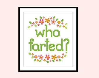 Cross Stitch Pattern Who Farted Rude Cheeky Original Cross Stitch PDF Instant Download