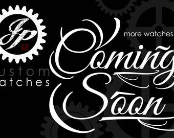 More JPC Watches COMING SOON
