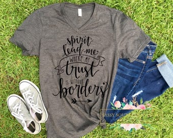 Spirit Lead Me Where My Trust is Without Borders -- Graphic Statement Tee -- Hillsong United Oceans Lyric Tee
