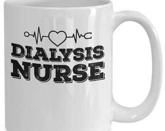 Dialysis nurse coffee mug gift