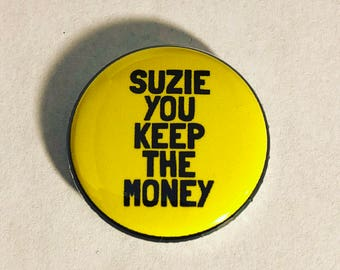 1 inch Hey Arnold Suzie You Keep The Money pinback button