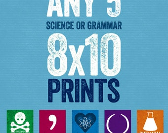Set of Any 5 Science / Grammar Prints - Grammatical Art Home Decor Gift Teacher Gift / Gifts for Teachers English Gifts