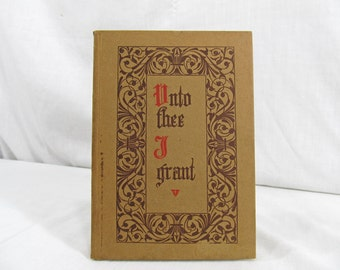 SALE Unto Thee I Grant by Ramatherio, Sri  Published by Supreme Grand Lodge of Amorc 1951 Sixteenth Edition Hardcover Vintage Book