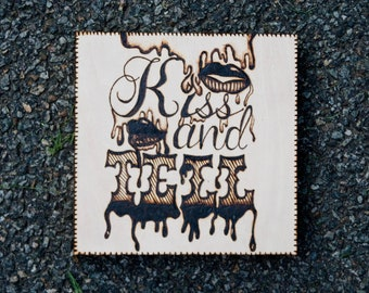 Typography Woodburning - Kiss and Tell