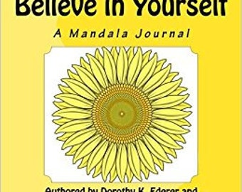 Believe in Yourself:  A Mandala Journal