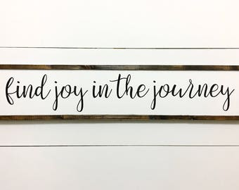 LARGE - Find joy in the journey, Home decor, Travelers decor, Large wall sign