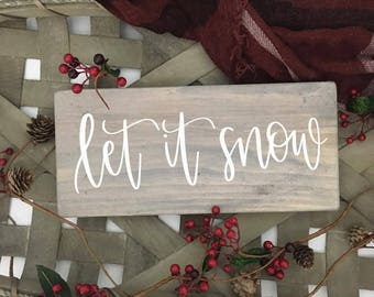 Let It Snow - Wood Sign