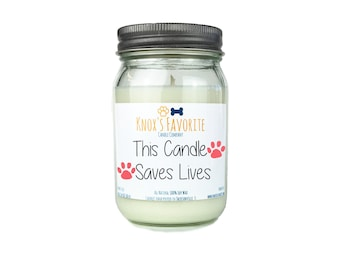 Scented Candle Dog Lover This Candle Saves Lives 16 oz. Candle Dog Lover Gift Dog Person Animal Rescue Candle Gift for Her Gift for Him
