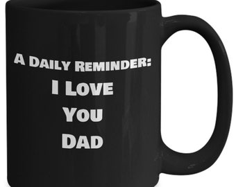 I Love You Dad Gift for Father Coffe Mug