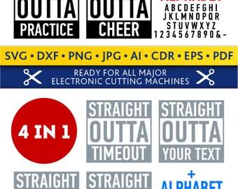 Straight OUTTA Svg OUTTA Svg Straight OUTTA Cut Files Silhouette Studio Cricut Svg Dxf Jpg Png Eps Pdf Ai Cdr