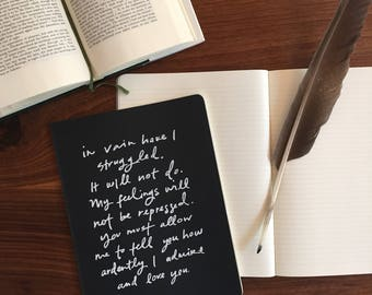 Screen printed journal - Mr. Darcy Proposal quote - Jane Austen - Moleskine - Pride and Prejudice