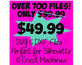 SVG Bundle * Whole Shop Bundle! Over 700 Files! - DXF & SVG Files - Silhouette Cameo, Cricut