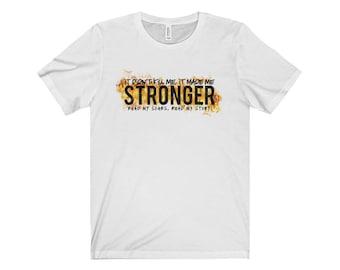 Stronger Unisex Jersey Short Sleeve Tee