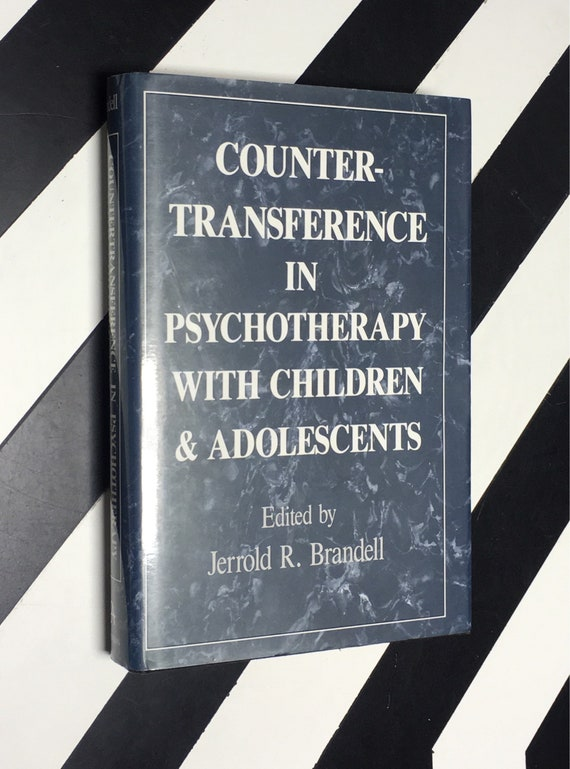 Countertransference in Psychotherapy with Children and Adolescents Edited by Jerrold R. Brandell (1992) hardcover book