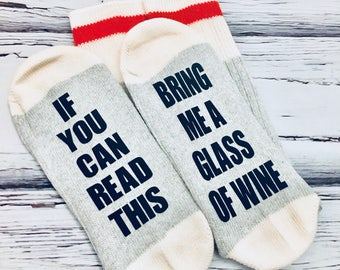 If you can read this, wine socks, bridesmaid gift, personalised, bring me a glass of wine