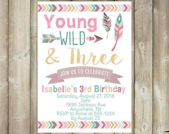 Young Wild and Three Birthday Invitation - Third Birthday Invitation - Girls 3rd Birthday Invite - Boho - DIGITAL FILE