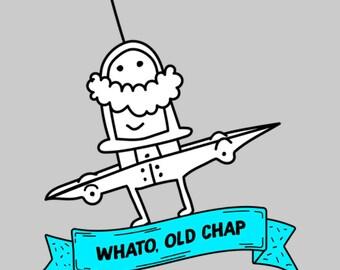 Whato Old Chap - Happy T-Shirt - Happy Shirt - Flying T-shirt - Flying Shirt - Flying Tee - Graphic Tee - Comic Shirt - Comic Tee - Cartoon