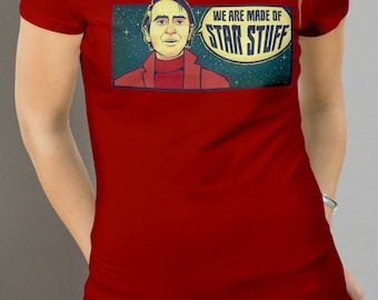 Nerdy Cosmos Quote Shirt for Fans of Science Physics Astrophysics Scientists Carl Sagan Hawking Neil deGrasse Tyson Brian Cox inspirational