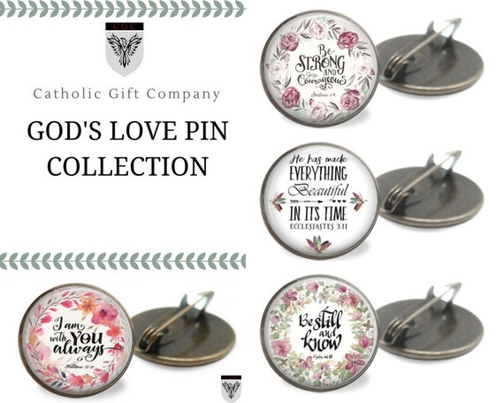 Bible Verse Pin Collection - God's Love Brooch Pin in bronze - One inch bronze pin - Be strong, I am with you  always, Be still and know,