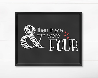 Pregnancy Announcement - And Then There Were Four - DIGITAL 8x10 Chalkboard Print - Red - Printable JPEG Instant Download