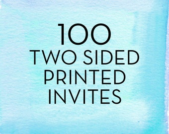 100, 5x7 Double Sided Invitations with White Envelopes *Professionally Printed