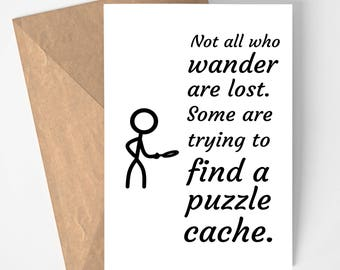 Geocaching Printable Card - Not All Who Wander Are Lost