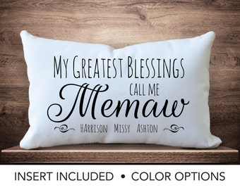 Memaw Pillow - Best Memaw Gift - My greatest blessings call me Memaw - Grandmother - Personalized Grandchildren Pillow - Mother's Day gift -