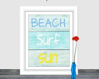 Beach Surf Sun, Beach Sign, Surf print, Beach print, Printable wall art, Distressed Wood Sign, Instant download, Home Decor, 8x10,16x20