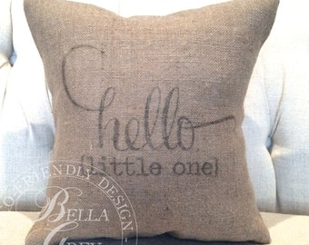 Hello Little One Burlap Pillow Cover - Shabby Chic Nursery - Baby Shower Gift - Nursery Decor - Rustic Nursery - Vintage Nursery