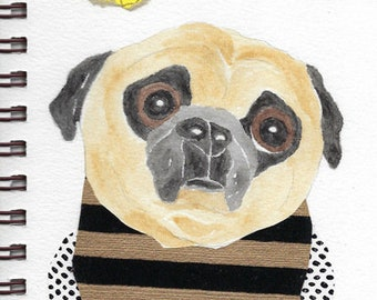 "Pug Print - Sketchbook Series - Watercolor & Collage - ""Behemoth"""