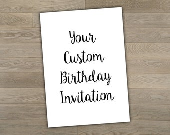 Custom Birthday Invitation, Personalized Invite, 5x7