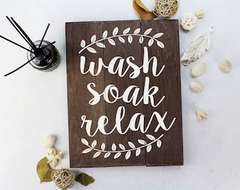 FREE SHIPPING Wash Soak Relax Wood Sign Bathroom Sign Bathroom Wall Art Bathroom Wood sign Rustic Bathroom Decor Rustic Home Decor