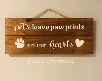 Paw Prints On Our Hearts Wood Sign (4 variations available)