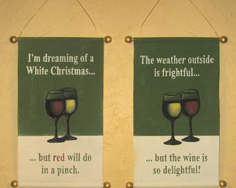 "Hand Painted Holiday Wine-Themed Canvas Banners ""White Christmas"" or ""Wine is So Delightful"""