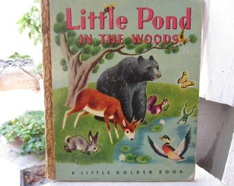 Little Pond in the Woods Little Golden Book 1940's