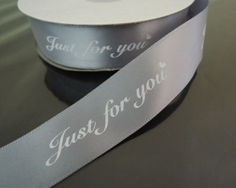 "Ribbon 1"" - Just for You Silver Ribbon Cord 25mm ( 1 inch )"