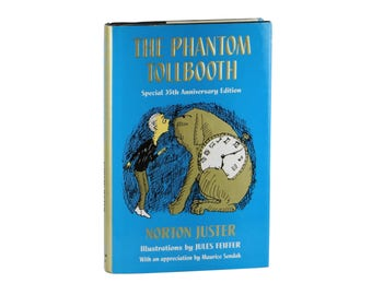 The Phantom Tollbooth ~ Signed by NORTON JUSTER ~ 35th Anniversary Edition