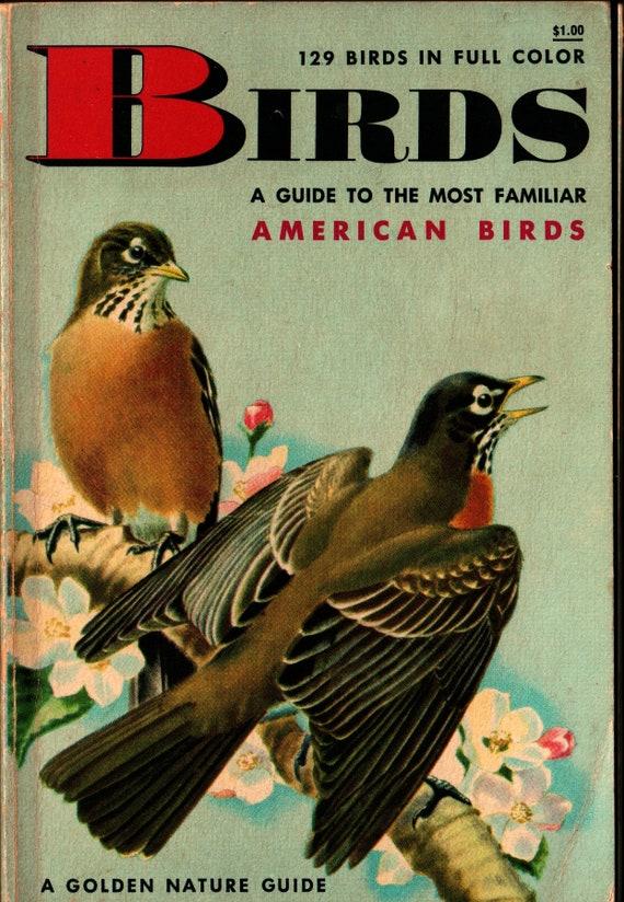 Birds Guide to the Most Familiar American Birds A Golden Nature Guide + Herbert Zim, Ira Gabrielson, James Gordon Irving (1956) Vintage Book