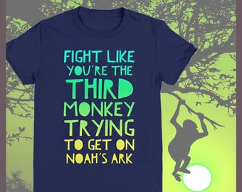 Kids Tees and Hoodies | Fight Like You're The Third Monkey | Noah's Ark | Cheer Up Gift | Humorous Kids Tee | Encouragement Gift | Youth Tee