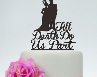Wedding Cake Topper,Till Death Do Us Part,Personalized Cake Topper,Frankenstein Cake Topper, Bride and Groom, Halloween Wedding Topper P145